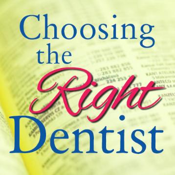 Choosing the Right Dentist