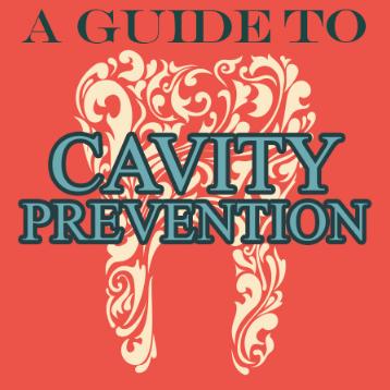 Cavity Prevention